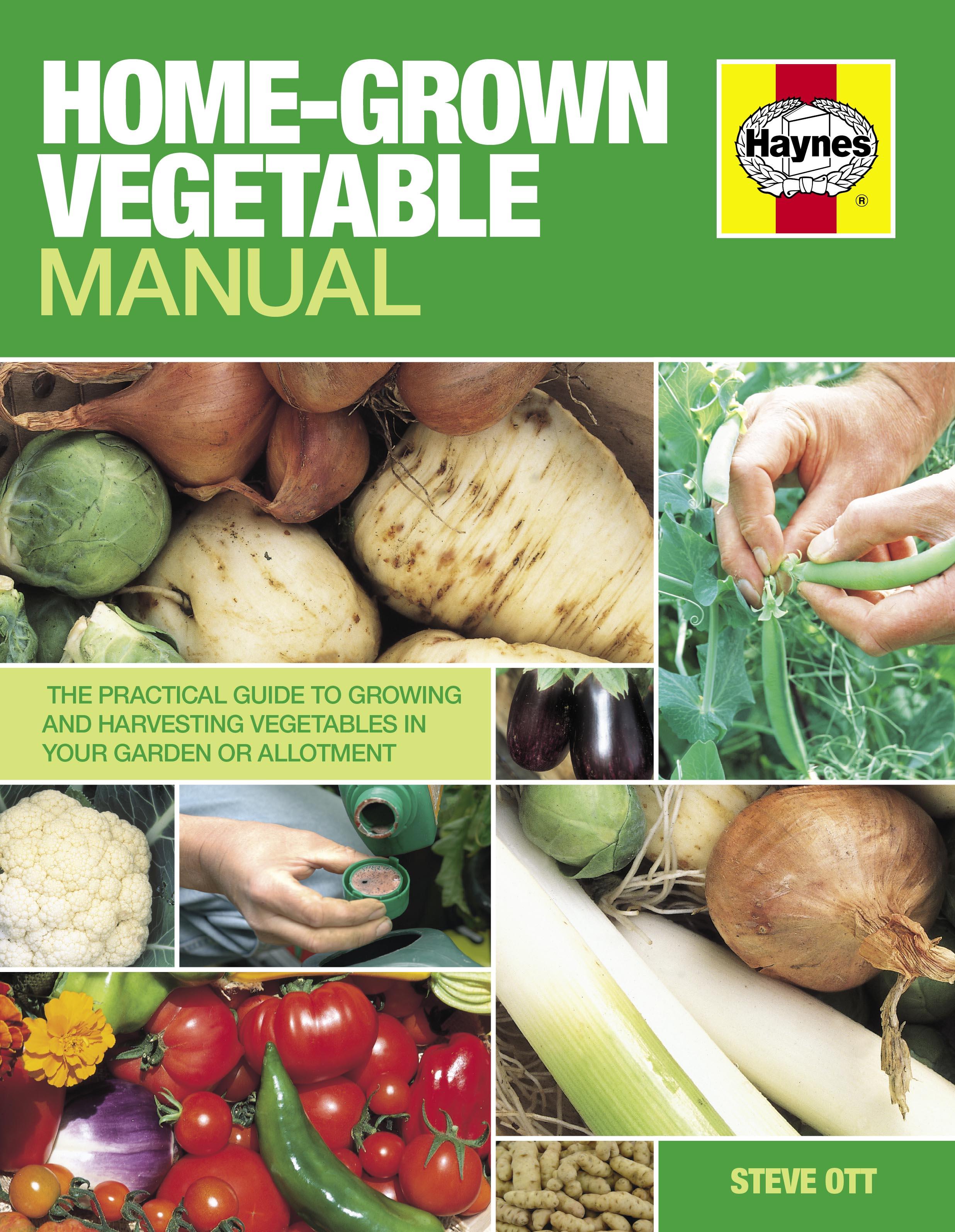 Home Grown Vegetable Manual