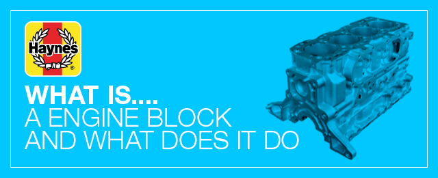 What is an engine block (and what does it do)