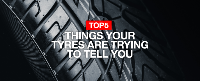 5 things your tyres are trying to tell you