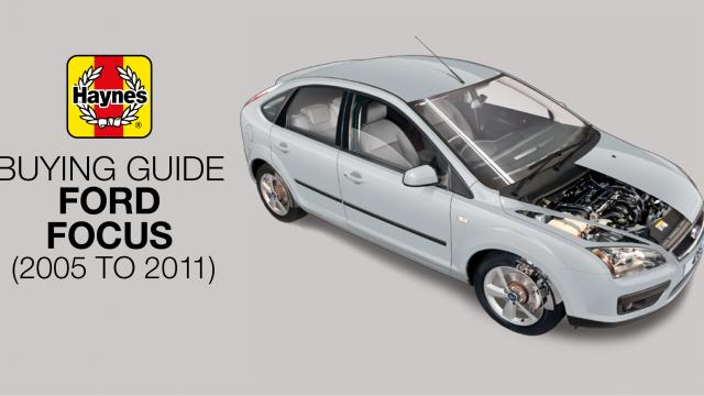 How to buy a Ford Focus (petrol models 2005-2011)