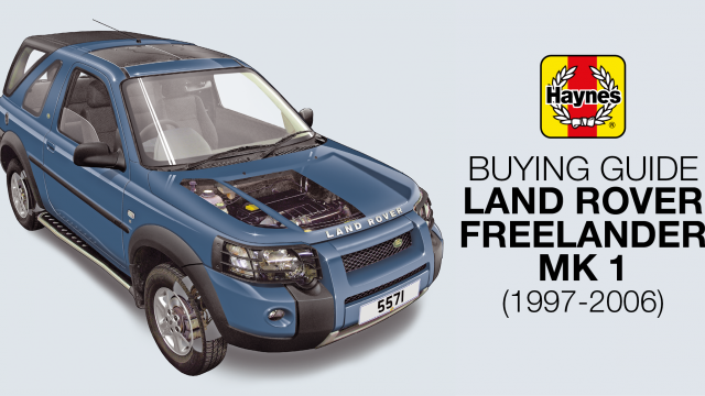 How to buy a Land Rover Freelander Mk 1 (1997-2006)