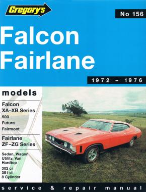 ford falcon and fairlane 8 cyl 72 76 gregorys repair manual rh haynes com gregory's service and repair manuals gregorys workshop manuals free downloads
