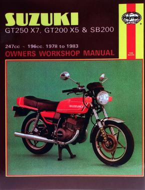 Suzuki GT250X7, GT200X5 & SB200 Twins (78 - 83) Haynes Repair Manual
