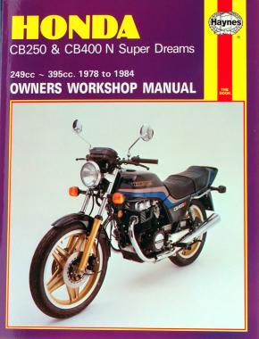 Honda CB250 & CB400N Super Dreams (78 - 84) Haynes Repair Manual