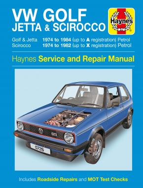VW Golf, Jetta & Scirocco Mk 1 Petrol 1.5, 1.6 & 1.8 (74 - 84) Haynes Repair Manual