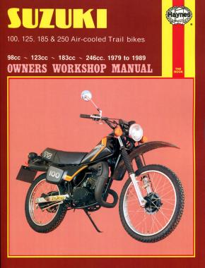 Suzuki 100, 125, 185 & 250 Air-cooled Trail bikes (79 - 89) Haynes Repair Manual
