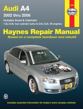 Audi A4 Sedan, Avant, & Cabriolet (2002-2008) Haynes Repair Manual (USA)