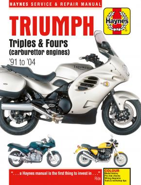 Triumph Triples & Fours (carburettor engines) (91 - 04) Haynes Repair Manual