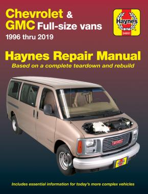 Chevrolet Express & GMC Savana full-size petrol vans (1996-2019) Haynes Repair Manual (USA)