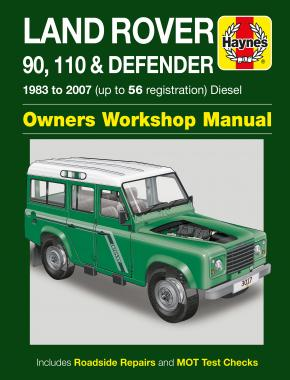 Land Rover 90, 110 & Defender Diesel (83 - 07) Haynes Repair Manual