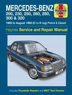 Mercedes-Benz 124 Series Petrol & Diesel (85 - Aug 93) Haynes Repair Manual