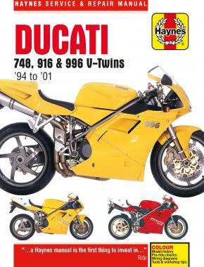 Ducati 748, 916 & 996 4-valve V-Twins (94 - 01) Haynes Repair Manual