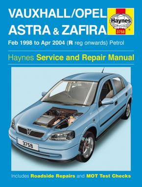Vauxhall/Opel Astra & Zafira Petrol (Feb 98 - Apr 04) Haynes Repair Manual