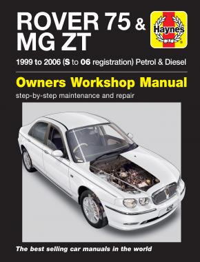 Rover 75 / MG ZT Petrol & Diesel (99 - 06) Haynes Repair Manual