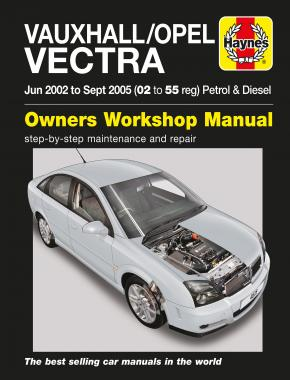 Vauxhall/Opel Vectra Petrol & Diesel (June 02 - Sept 05) Haynes Repair Manual