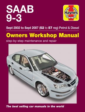 Saab 9-3 Petrol & Diesel (Sept 02 - Sept 07) Haynes Repair Manual
