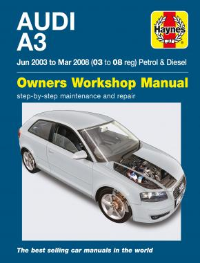 Audi A3 Petrol & Diesel (Jun 03 - Mar 08) Haynes Repair Manual