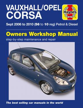 Vauxhall/Opel Corsa Petrol & Diesel (Sept 06 - 10) Haynes Repair Manual