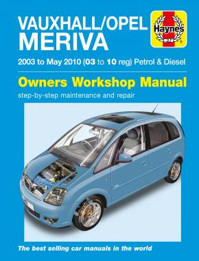 Vauxhall/Opel Meriva Petrol & Diesel (03 - May 10) Haynes Repair Manual