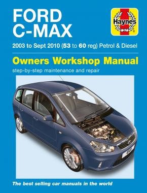 Ford C-Max Petrol & Diesel (03 - 10) Haynes Repair Manual