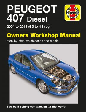 Peugeot 407 Diesel (04 - 11) Haynes Repair Manual