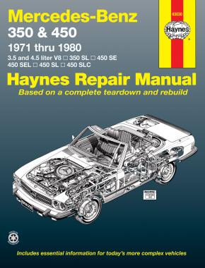 Mercedes-Benz 350 & 450 covering 350 SL Roadster, 450 SL/SLC Coupe & Roadster, 450 SE/SEL V8 Sedan (1971-1980) Haynes Repair Manual (USA)