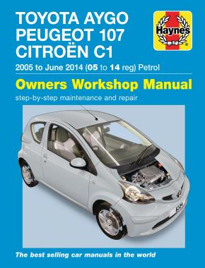 Toyota Aygo, Peugeot 107 & Citroen C1 petrol 05 to 14 Haynes Repair Manual