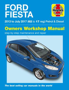 Ford Fiesta Petrol & Diesel (13 - 17) 62 to 17 Haynes Repair Manual