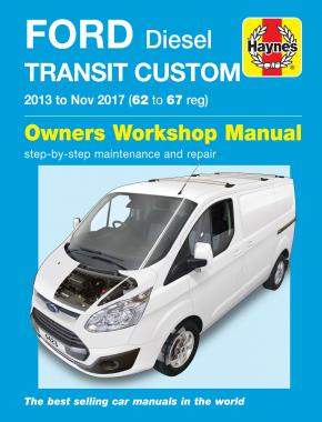 Ford Transit Custom Diesel (13 - Nov 17) 62 to 67 Haynes Repair Manual