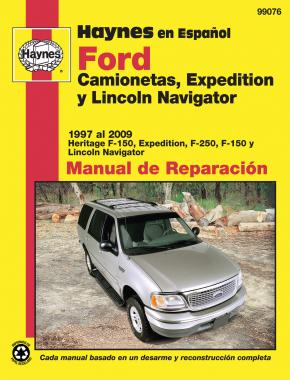 Ford Camionetas, Expedition y Lincoln Navigator: Ford F-150 (1997-2003), Ford Expedition (1997-2009), Ford F-250 (1997-1999), Ford F-150 Heritage (2004), Lincoln Navigator (1998-2009) Haynes Manual de Reparación (edición española)