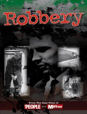 Crimes of the Century: Robbery