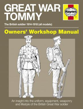 Great War British Tommy Manual