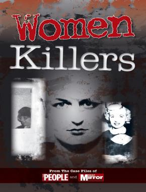 Crimes of the Century: Women Killers