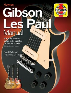 gibson les paul manual 2nd edn paperback haynes publishing rh haynes com epiphone les paul standard owner's manual epiphone les paul standard plus top pro owners manual