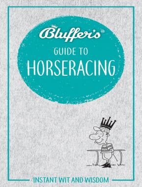 Bluffer's Guide To Horseracing