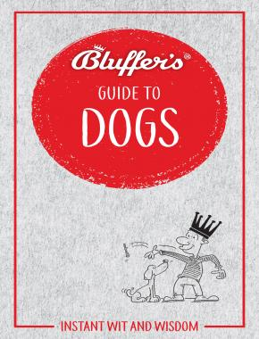 Bluffer's Guide To Dogs