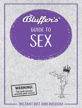 Bluffer's Guide to Sex