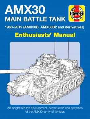 AMX30 Main Battle Tank Enthusiasts' Manual