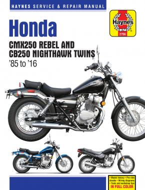 Honda CMX250 Rebel & CB250 Nighthawk Twins (85 - 16) Haynes Repair Manual