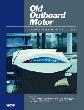 Proseries Old Outboard Motor Prior To 1969 (Volume 2) Service Repair Manual