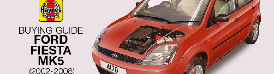 How to buy a Ford Fiesta Mk5