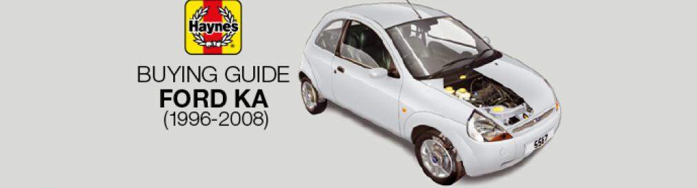 How to buy a Ford Ka (1996-2008)