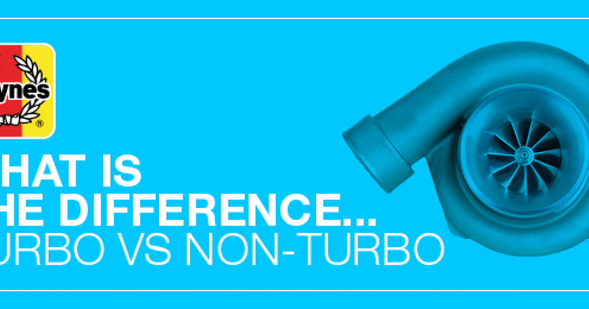 Turbo vs non-turbo: what is the difference | Haynes Publishing