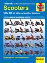 Twist & Go (automatics) Scooters 50 - 250cc with carburettor engines Haynes Repair Manual