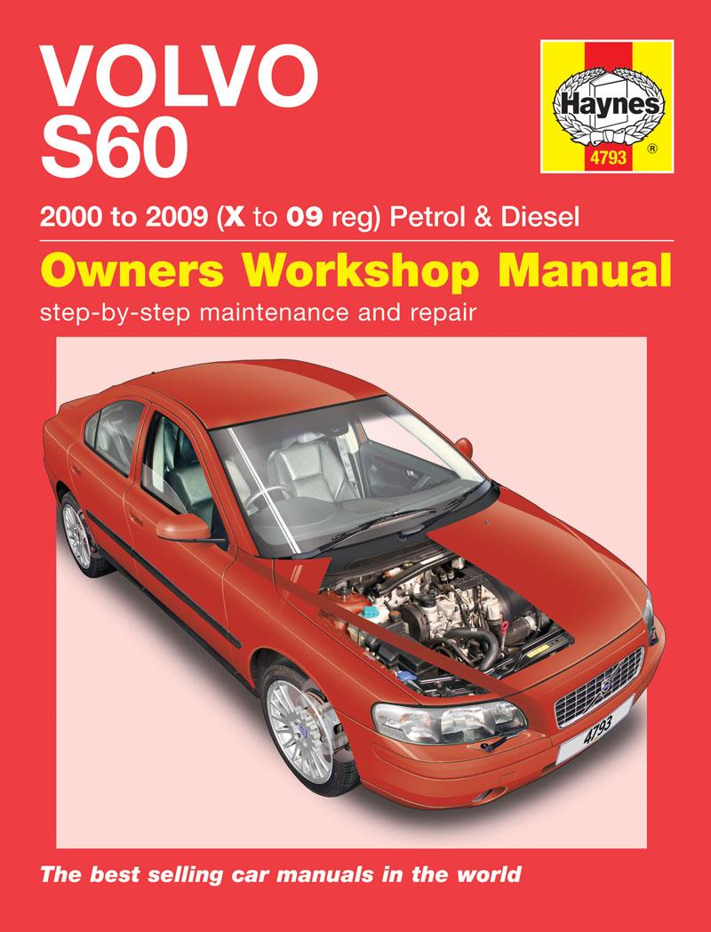 Volvo S60 Petrol & Diesel (00 - 09) Haynes Repair Manual