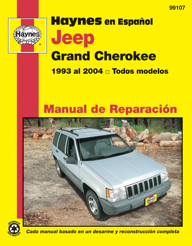 Jeep_Grand_Cherokee_Haynes_Manual_de_Reparación_Grand_Cherokee_1993_al_2004_todos_modelos_Haynes_Repair_Manual_edición_española