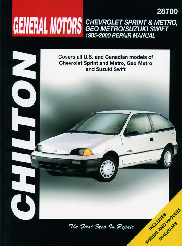 General Motors (1985-00) for of Chevrolet Sprint & Metro, Geo Metro & Suzuki Swift Chilton Repair Manual (USA)