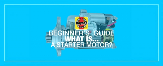 Beginner's Guide: What Is a Starter Motor (and What Does It