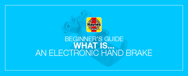 What is a car's electronic hand brake?