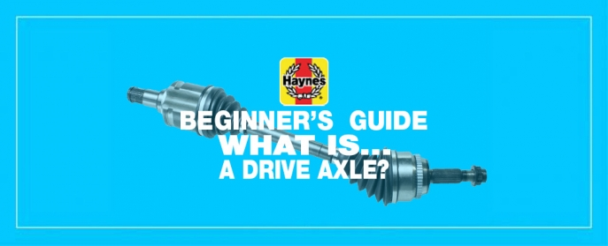 Beginner's Guide to Drive Axles